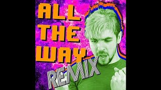 """Jacksepticeye & The Gregory Brothers """"All the Way (Pop Remix)"""""""