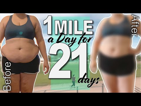 I WALK/JOGGED 1 MILE A DAY FOR 21 DAYS...this is what happened / BEFORE & AFTER WEIGHT LOSS RESULTS