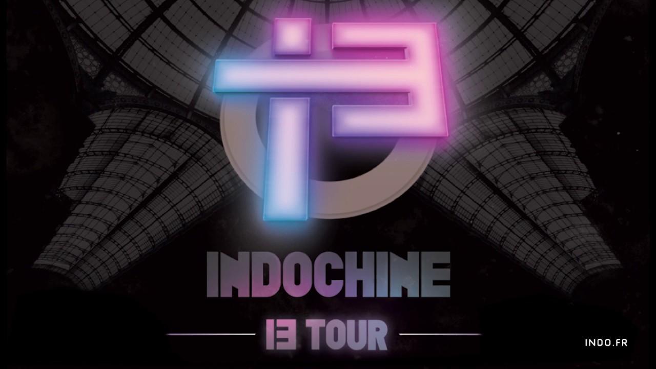 Indochine - 13 Tour - YouTube