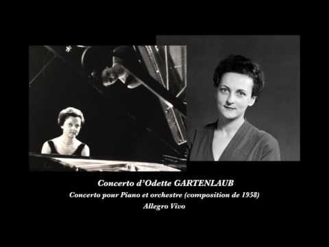 Concerto pour piano et orchestre d'Odette GARTENLAUB : Allegro Vivo, 1958