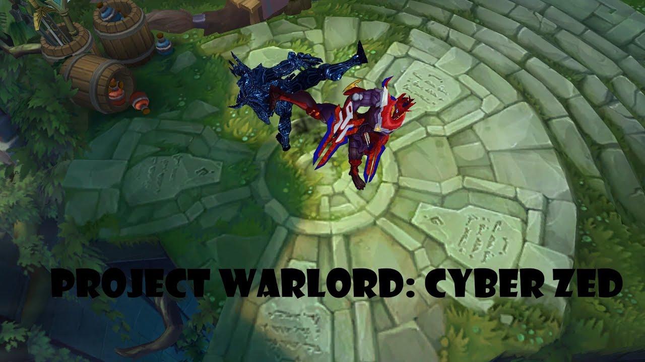 PROJECT WARLORD: Cyber Zed - Custom Skin Spotlight (By ...  PROJECT WARLORD...