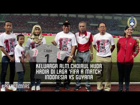 "Keluarga Alm. Choirul Huda Hadir di Laga ""FIFA A Match"" Indonesia vs Guyana"