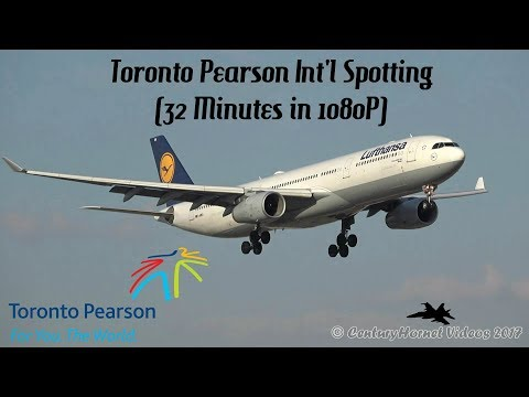 Toronto Pearson Int'l Spotting in May, 2017 (32 Minutes in 1080P)