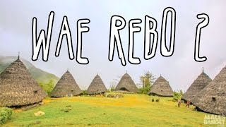 Indonesia Travel Series - Jalan-jalan Men Episode Wae Rebo Part 2
