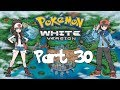 Let's Play! - Pokemon Black And White Episode 30: Finale [Part 1]
