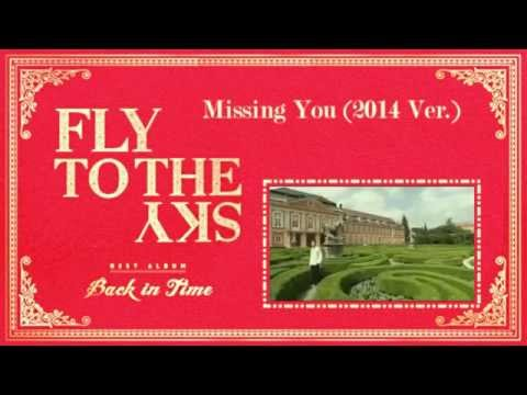 Fly To The Sky - Missing You (2014 Ver.)