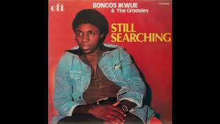 bongos-ikwue-the-groovies-album-still-searching-reggae-afro-funk-nigeria-1978
