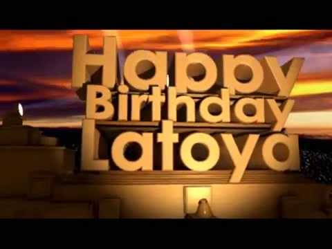 Happy Birthday Latoya Youtube