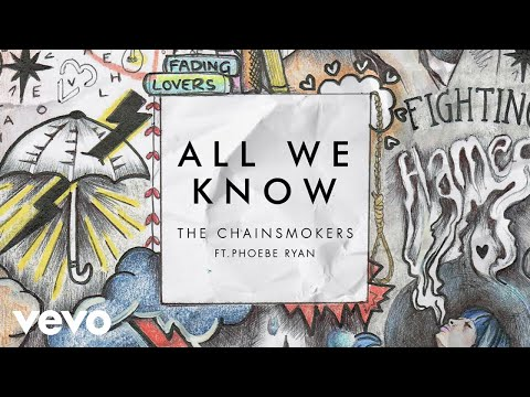 Thumbnail: The Chainsmokers - All We Know (Audio) ft. Phoebe Ryan