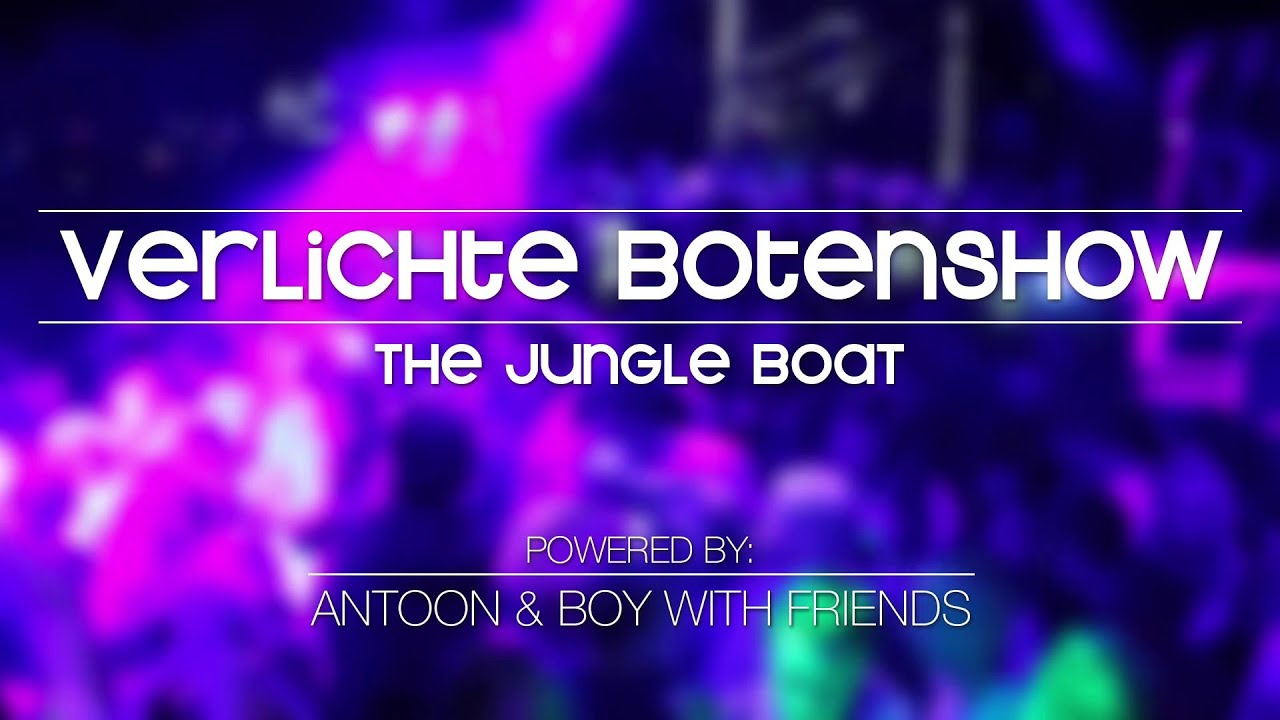VERLICHTE BOTENSHOW 2013 (JUNGLE BOAT AFTERMOVIE) - YouTube
