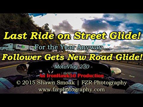Last Ride on Street Glide! - New Road Glide Owner! | MotoVlog 230