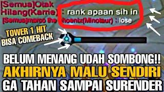 BELUM JG MENANG SOMBONG MINTA AMPUN! AKHIRNYA MALU SENDIRI GA TAHAN SAMPAI SURENDER - Mobile Legends