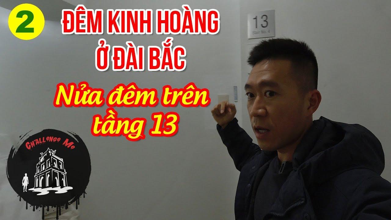 Tiếng bước chân trên tầng 13 [Phần 2] Đêm Kinh Hoàng ở Đài Bắc