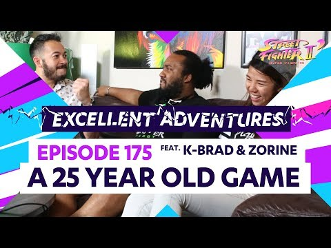 A 25-YEAR-OLD GAME ft. K-Brad & Zorine! Excellent Adventures Ep. 174 (SF2: Hyper Fighting)