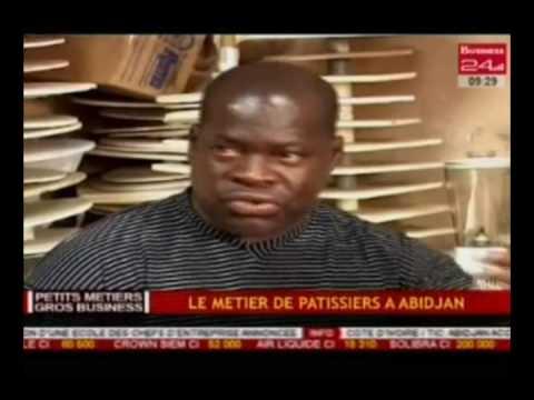 Business 24 / Petits Métiers-Gros Business - Le métier de pâtissier à Abidjan
