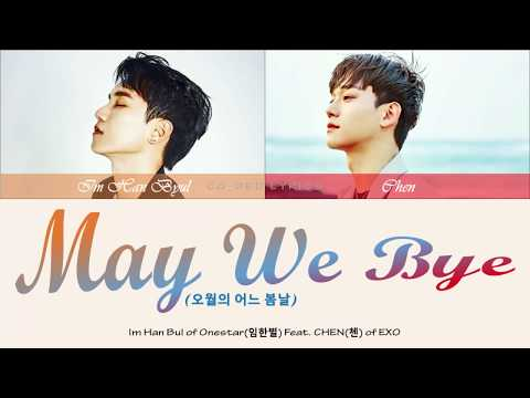 im-han-byul-(onestar)-feat-chen-(exo)---may-we-bye-'color-coded'-han/rom/indo-lyrics-subtitle