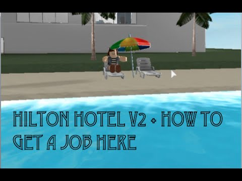 roblox hilton hotel v2 how to get a job youtube. Resume Example. Resume CV Cover Letter