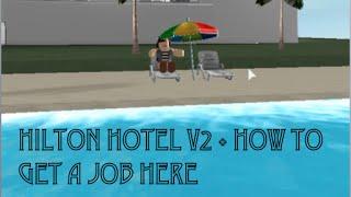 Roblox Hilton Hotel V2 + How to get a job