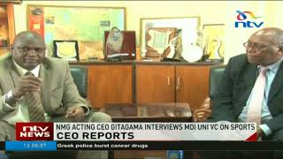 Acting Nation Media CEO interviews Moi uni VC on Kenyan sports