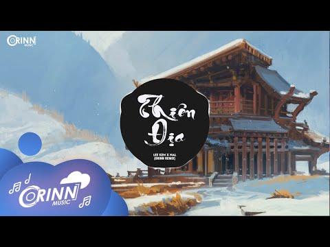 Download Thiên Địa (Orinn Remix) – Nal x Lee Ken | Nhạc Trẻ EDM Hot Tik Tok Gây Nghiện Hay Nhất Hiện Nay