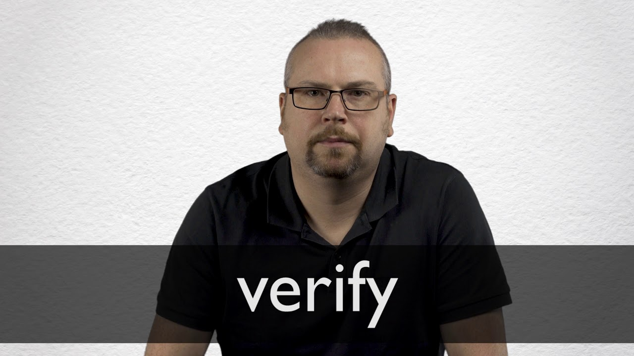 How to pronounce VERIFY in British English