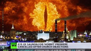 Moscow eye of Sauron closed after church kicks The Hobbit PR