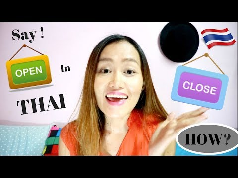 Practical Thai//How To Say Open/Close in a Phrase and Sentence In Thai