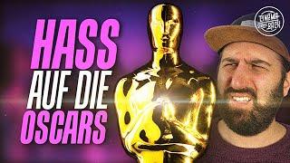 Warum ich die Oscars HASSE! ... und warum sie trotzdem wichtig sind.