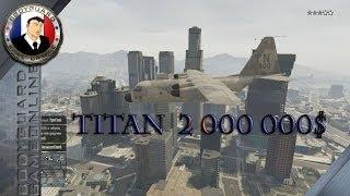 GTA 5 Online Multijoueur TITAN Avion Militaire 2 000 000$ L