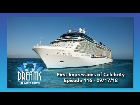 First Impressions of Celebrity Cruises | 09/17/18
