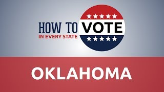 How to Vote in Oklahoma in 2018