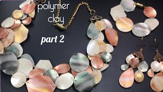 DIY.POLYMER CLAY FAUX  SHELL MOTHER OF PEARL JEWELRY MODER DESIGN . PART 2