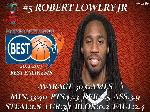 Robert Lowery 2012-2013 Best Balıkesir TBL