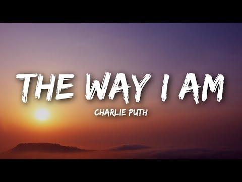 Charlie Puth - The Way I Am (Lyrics / Lyrics Video)