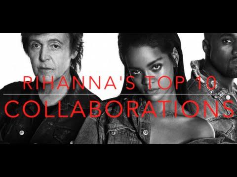Rihanna's TOP 10 Collaborations