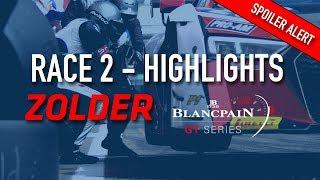 RACE 2 - ZOLDER - Blancpain GT Series 2018 (SPOILER)