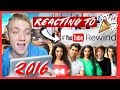REACTING TO YOUTUBE REWIND 2016!