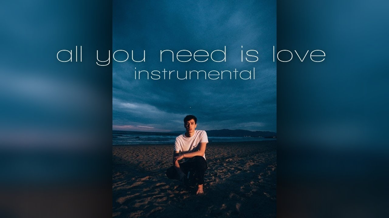 EDEN - all you need is love (Instrumental) - YouTube