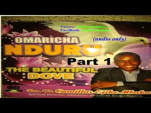 Download Ọmarịcha Nduru (The Beautiful Dove) Part 1 - Official Mbaka
