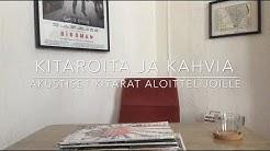 Kitaroita & Kahvia: Akustiset kitarat aloittelijoille