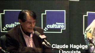 Les Matins de France Culture - Claude Hagège