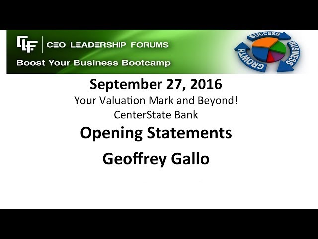 2016 09 27 CEO Leadership Forums - Your Valuation Mark & Beyond! Opening Statements