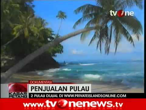 Dua Pulau di Nusantara Kembali Masuk Situs Jual Beli