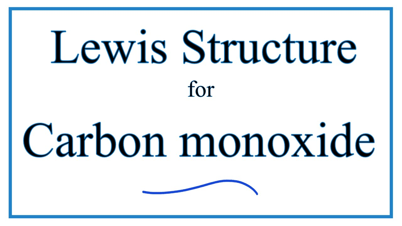 CO Lewis Structure  How to Draw the Dot Structure for CO