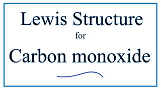 How To Draw The Lewis Dot Structure For Carbon Monoxide Youtube