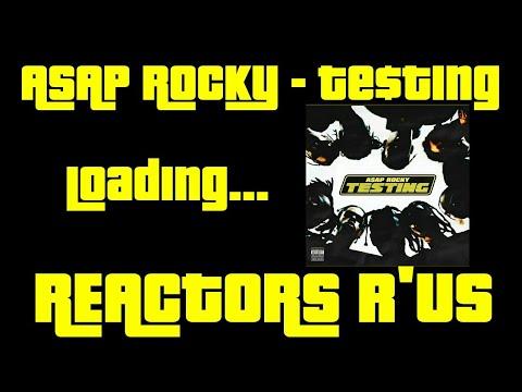 ASAP Rocky - Testing (Reaction/Review)