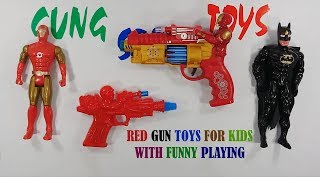 Red Gun Toys For Kids With Funny Sound Playing - Toys Video For Kids And Son