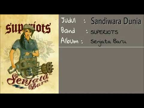 Superiots - Sandiwara Dunia (Video Lirik)