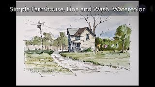 A simple farmhouse and laundry in line and wash watercolor. Easy to follow. Peter Sheeler