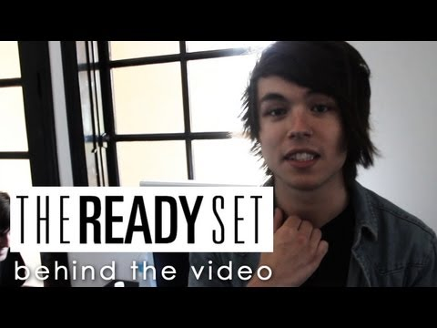 Behind the Video: The Ready Set -
